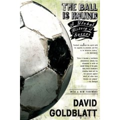 David Goldblatt, The Ball is Round