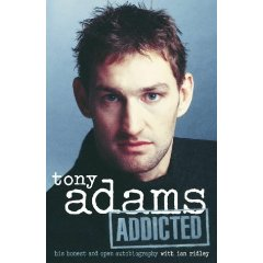 Tony Adams Addicted