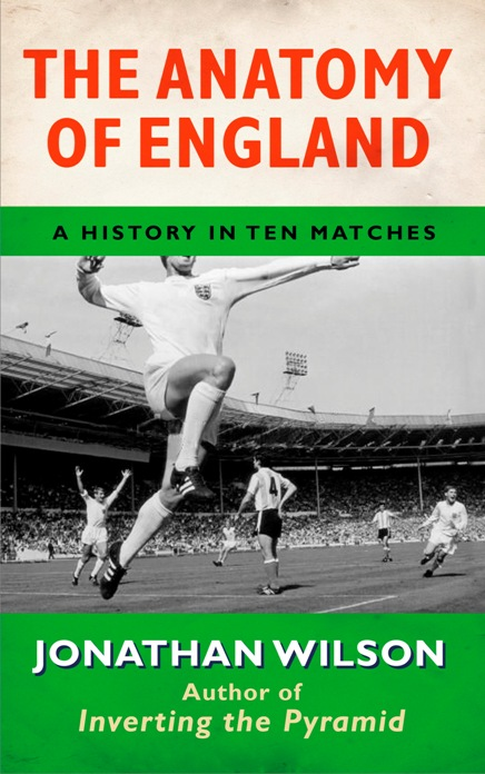 England, World Cup, Jonathan Wilson, The Anatomy of England