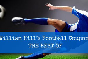 William Hill's Football Coupons - THE BEST OF
